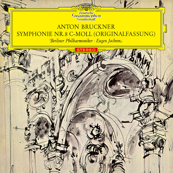 BRUCKNER - Symphonie #8 (dir. Eugen Jochum)